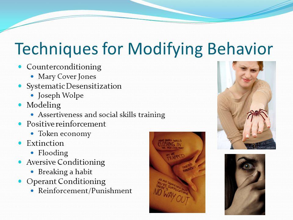 Techniques for Modifying Behavior