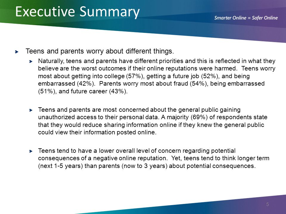 Executive Summary Teens and parents worry about different things.