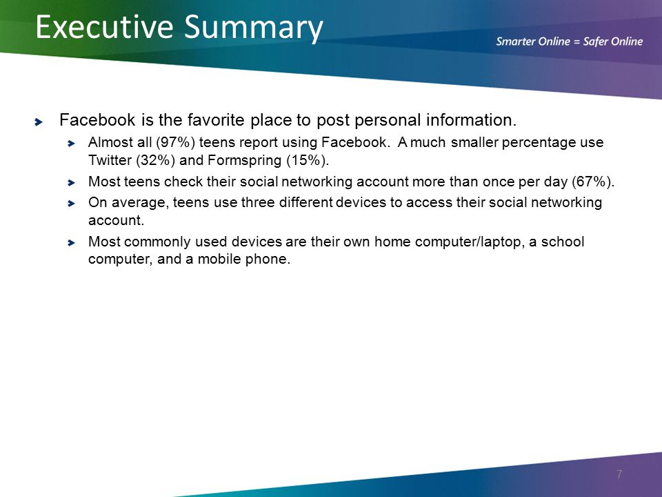 Executive Summary Facebook is the favorite place to post personal information.