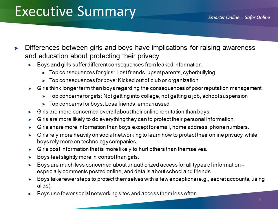 Executive Summary Differences between girls and boys have implications for raising awareness and education about protecting their privacy.