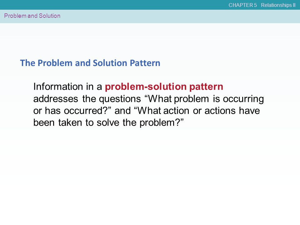 The Problem and Solution Pattern