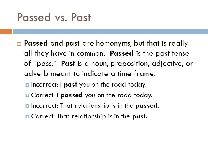 Passed vs. Past