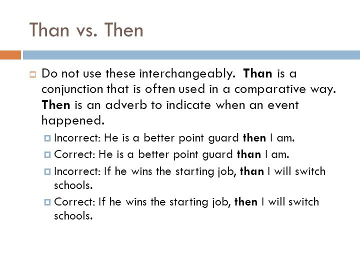 Than vs. Then