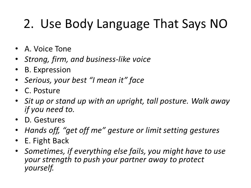 2. Use Body Language That Says NO