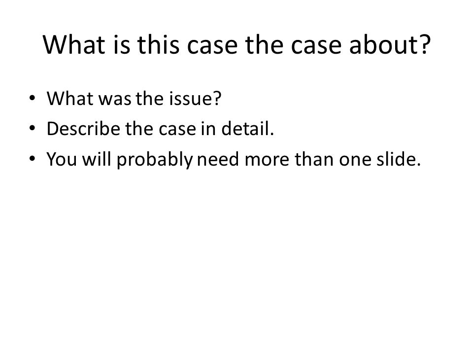 What is this case the case about