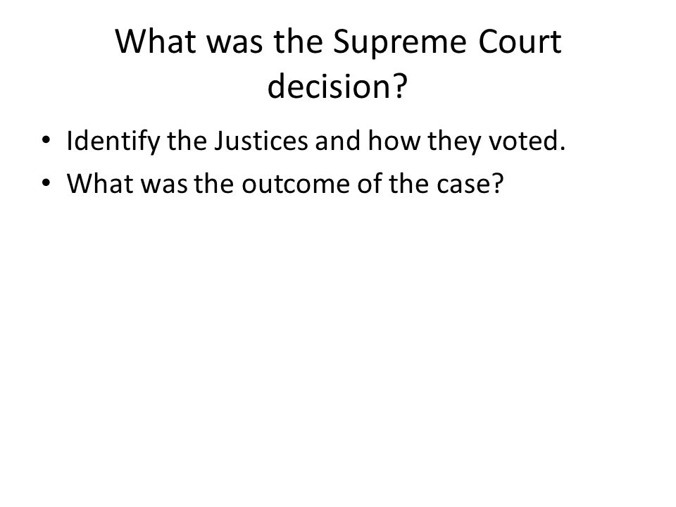 What was the Supreme Court decision