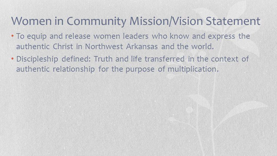 Women in Community Mission/Vision Statement