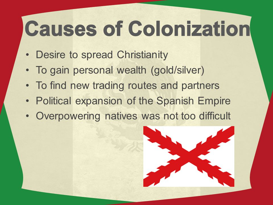 Causes of Colonization