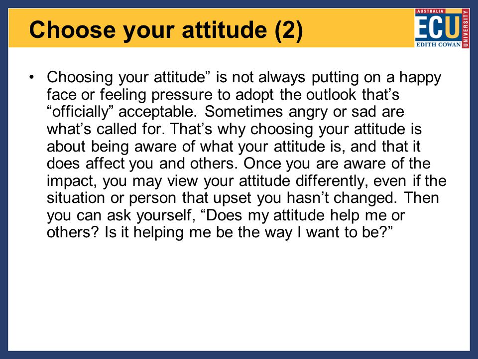Choose your attitude (2)