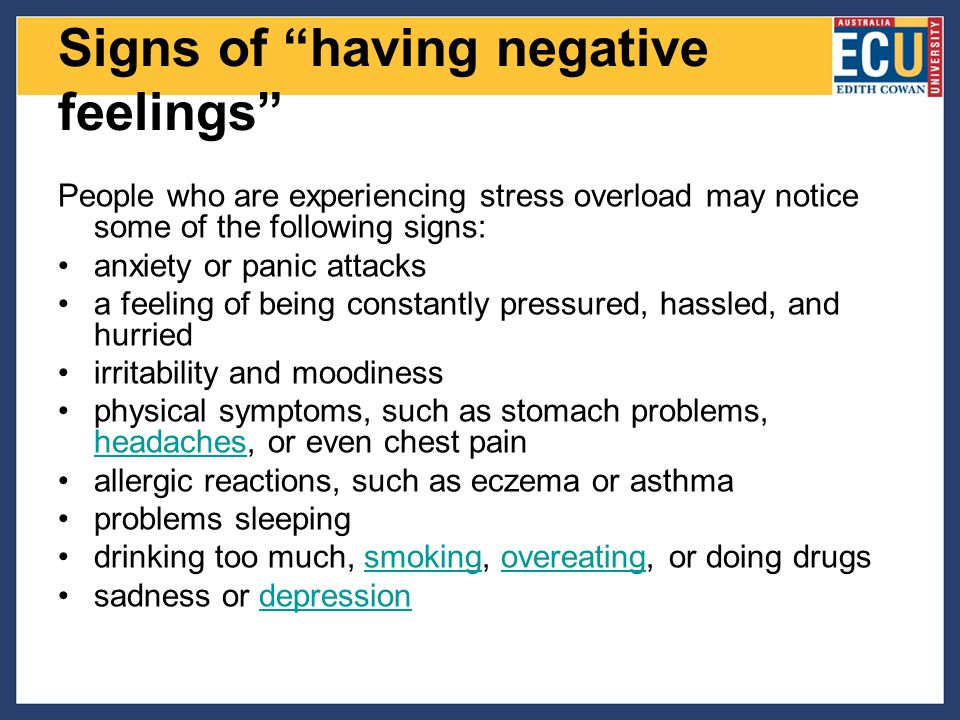 Signs of having negative feelings