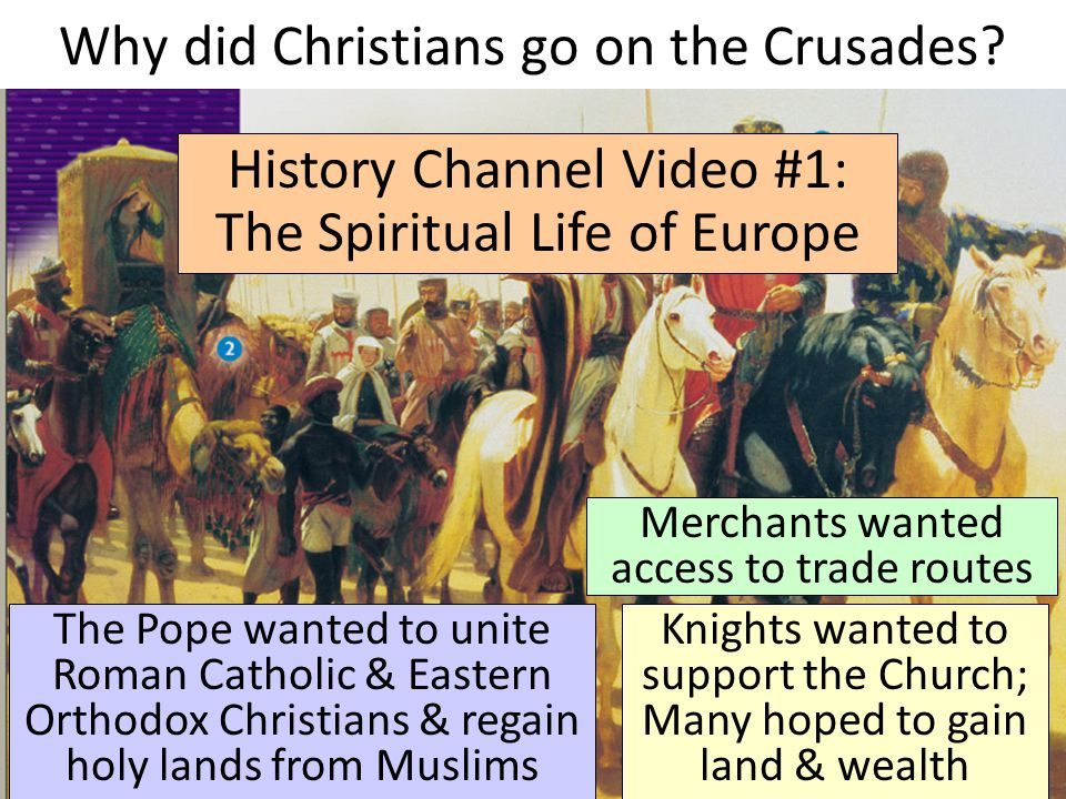 Why did Christians go on the Crusades