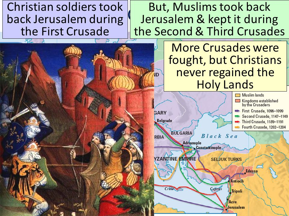 Christian soldiers took back Jerusalem during the First Crusade