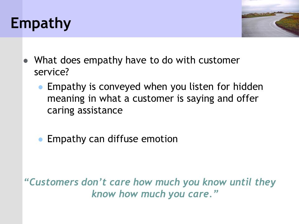 Empathy What does empathy have to do with customer service