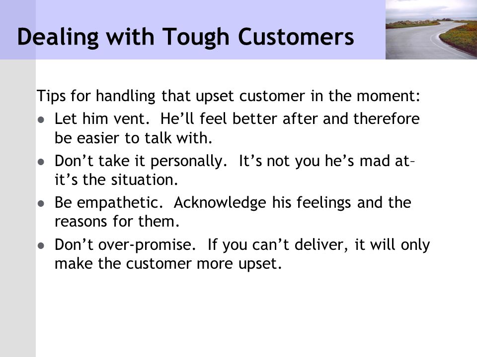 Dealing with Tough Customers