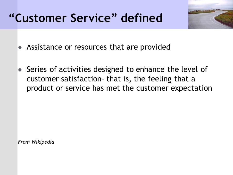 Customer Service defined