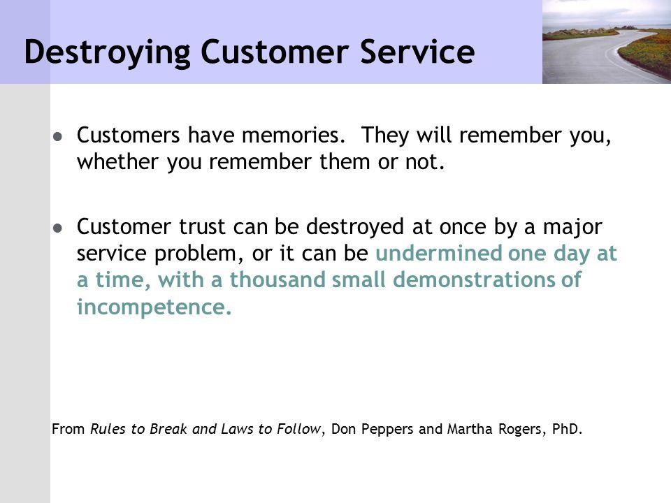 Destroying Customer Service
