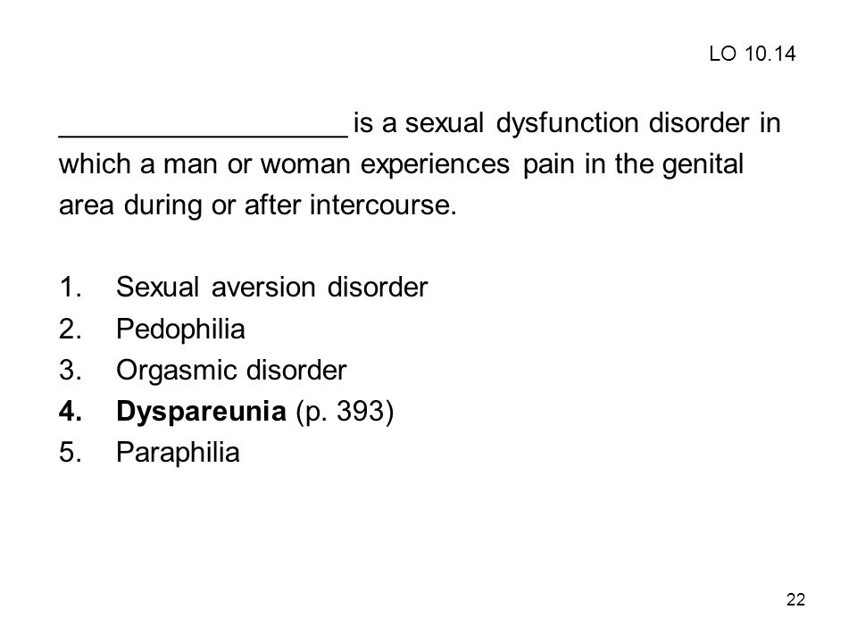 __________________ is a sexual dysfunction disorder in