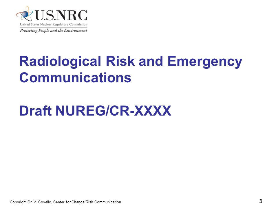 Radiological Risk and Emergency Communications Draft NUREG/CR-XXXX