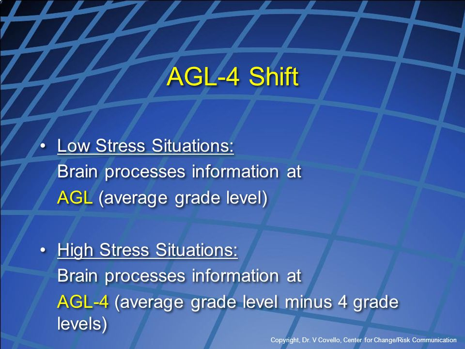 AGL-4 Shift Low Stress Situations: Brain processes information at