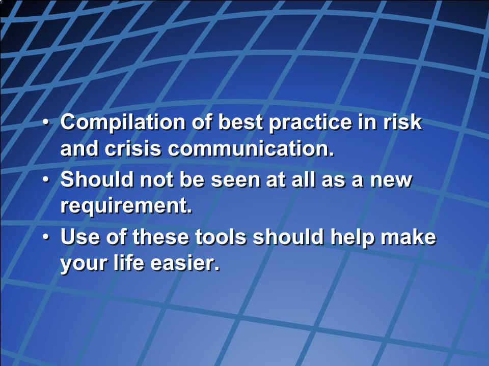 Compilation of best practice in risk and crisis communication.