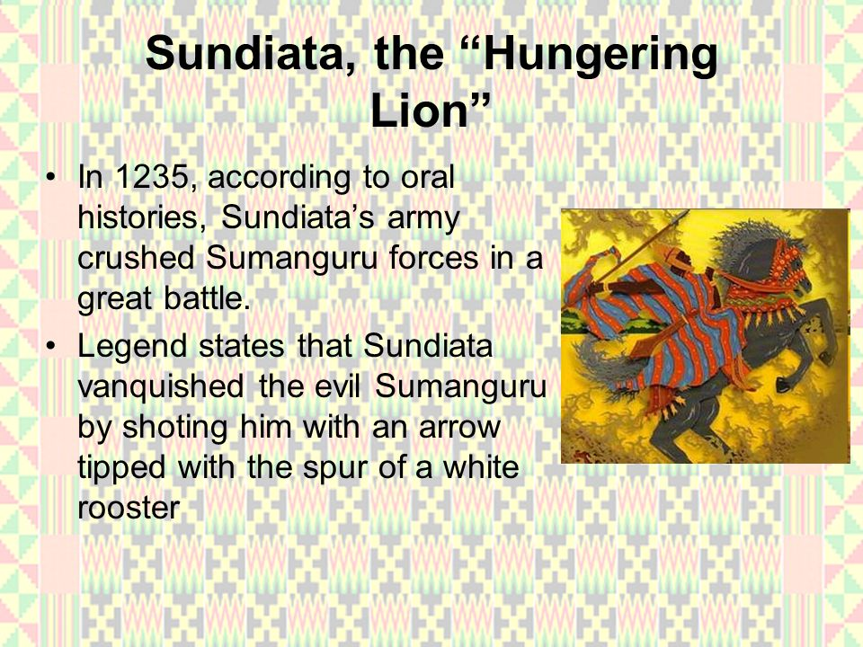 Sundiata, the Hungering Lion