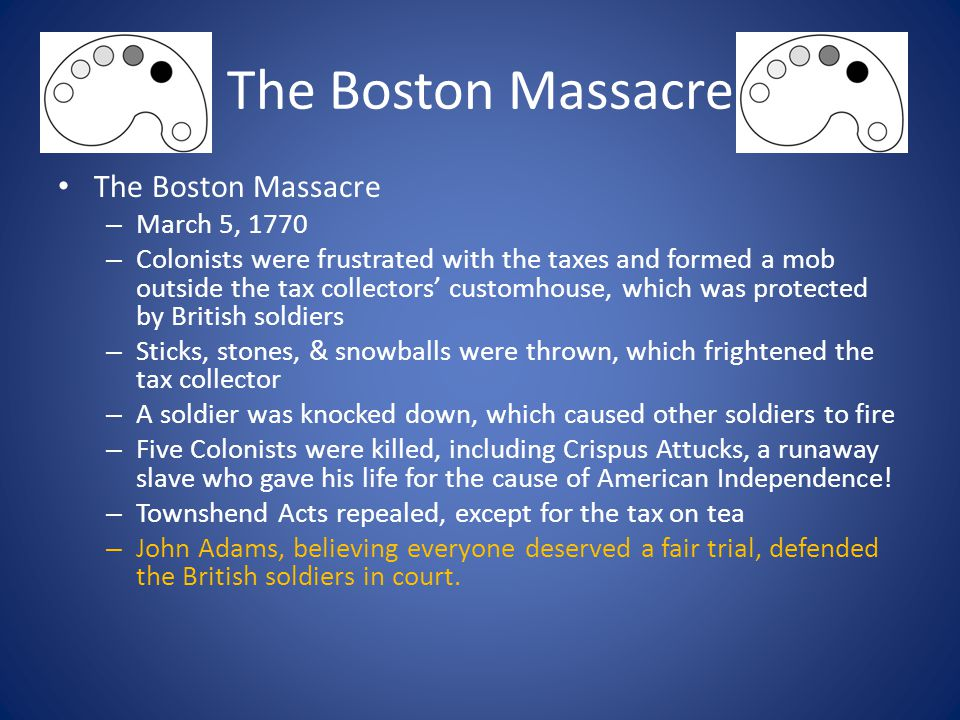 The Boston Massacre The Boston Massacre March 5, 1770