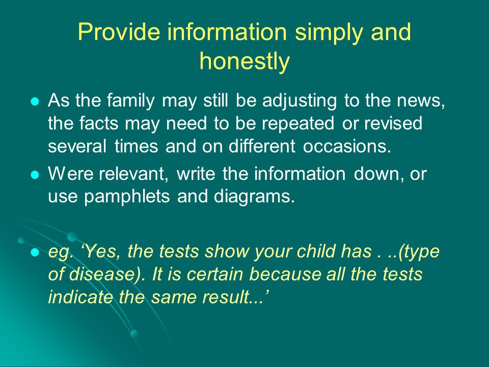 Provide information simply and honestly