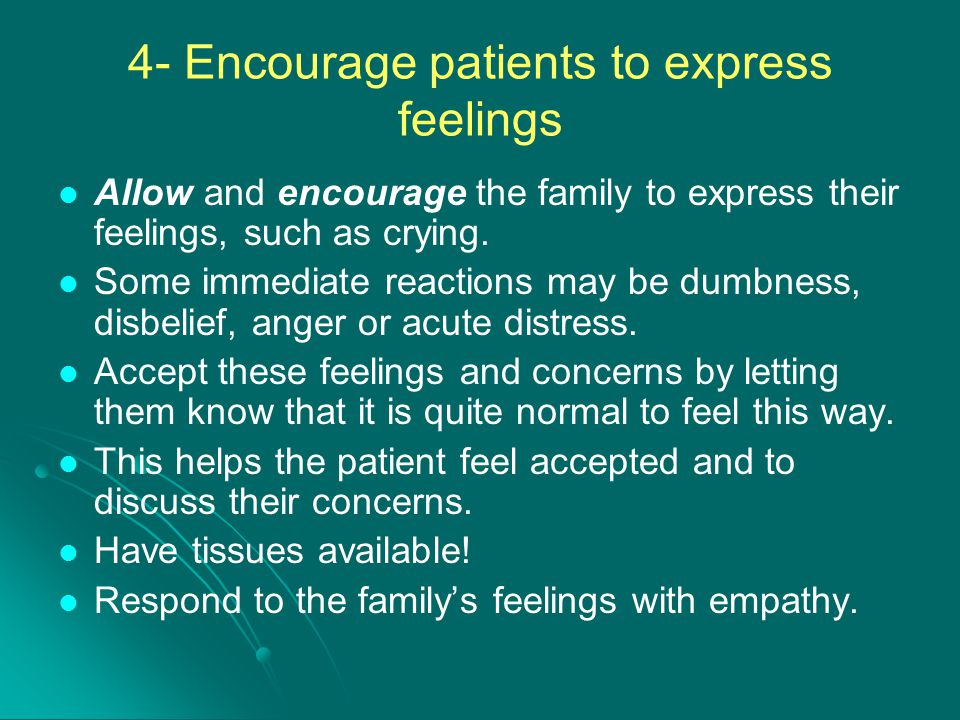 4- Encourage patients to express feelings