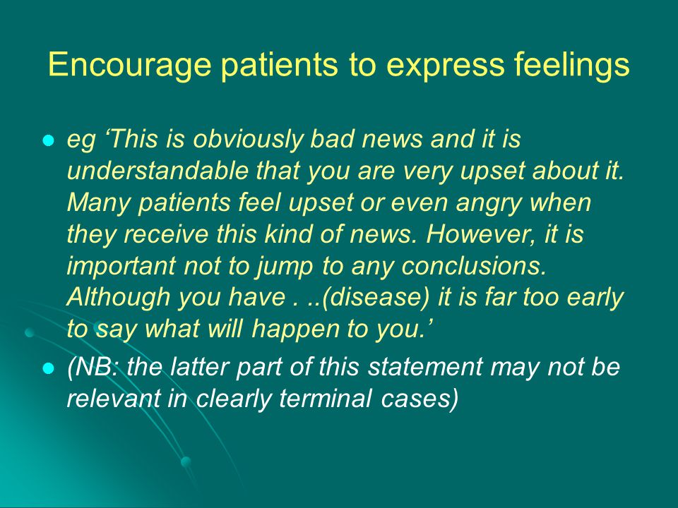 Encourage patients to express feelings