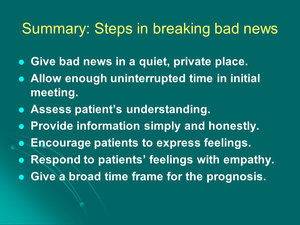 Summary: Steps in breaking bad news