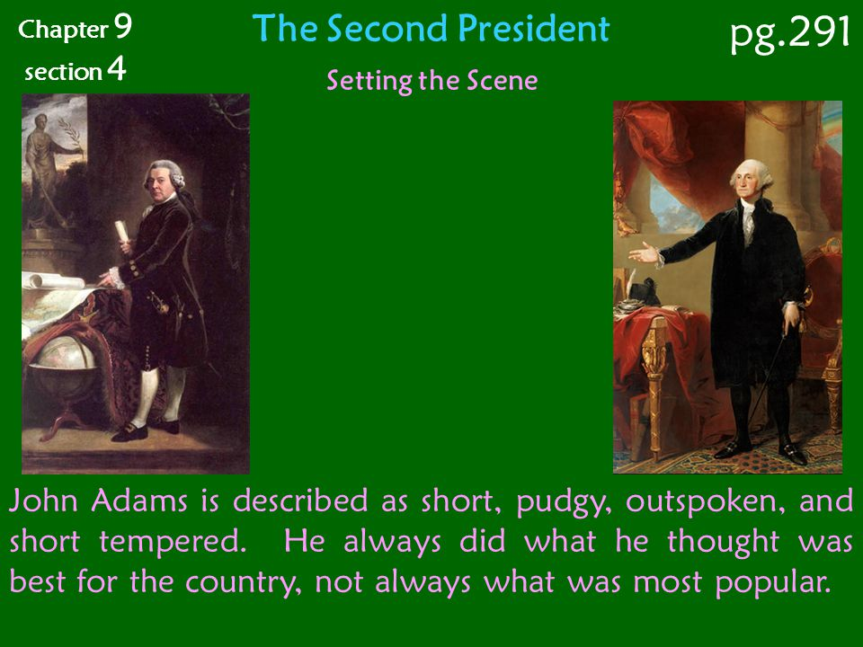 pg.291 The Second President