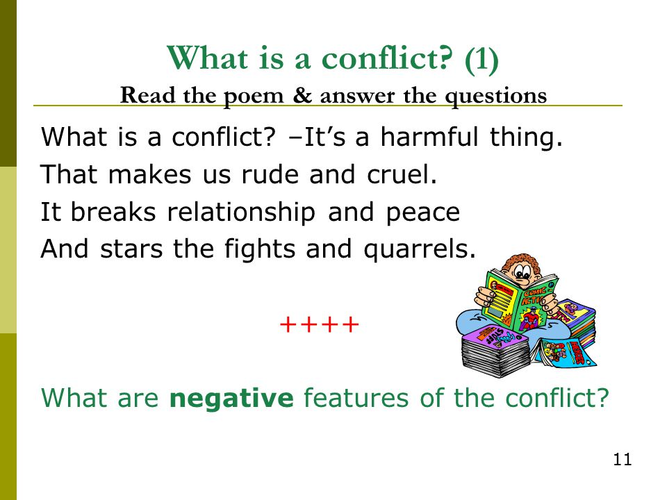 What is a conflict (1) Read the poem & answer the questions