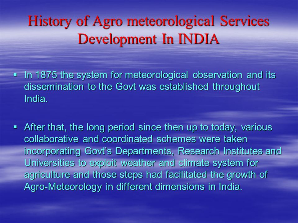 History of Agro meteorological Services Development In INDIA