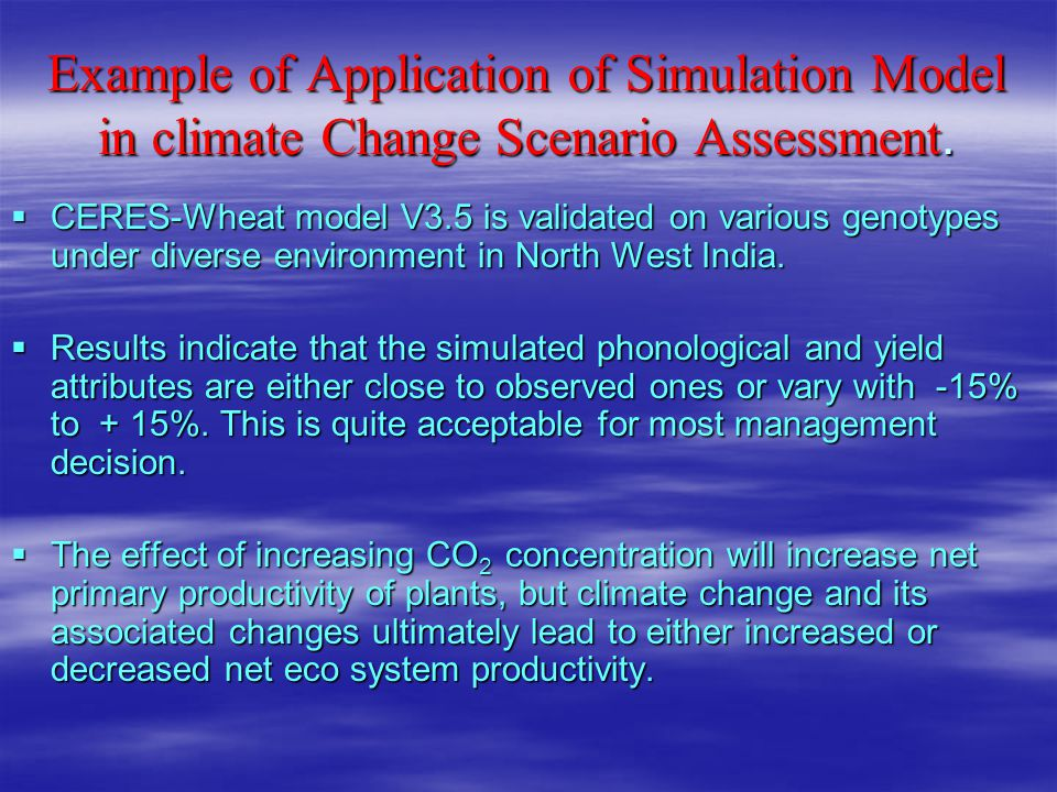 Example of Application of Simulation Model in climate Change Scenario Assessment.