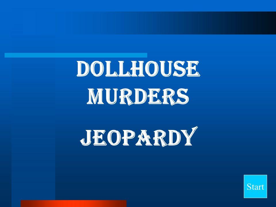 Dollhouse Murders Jeopardy