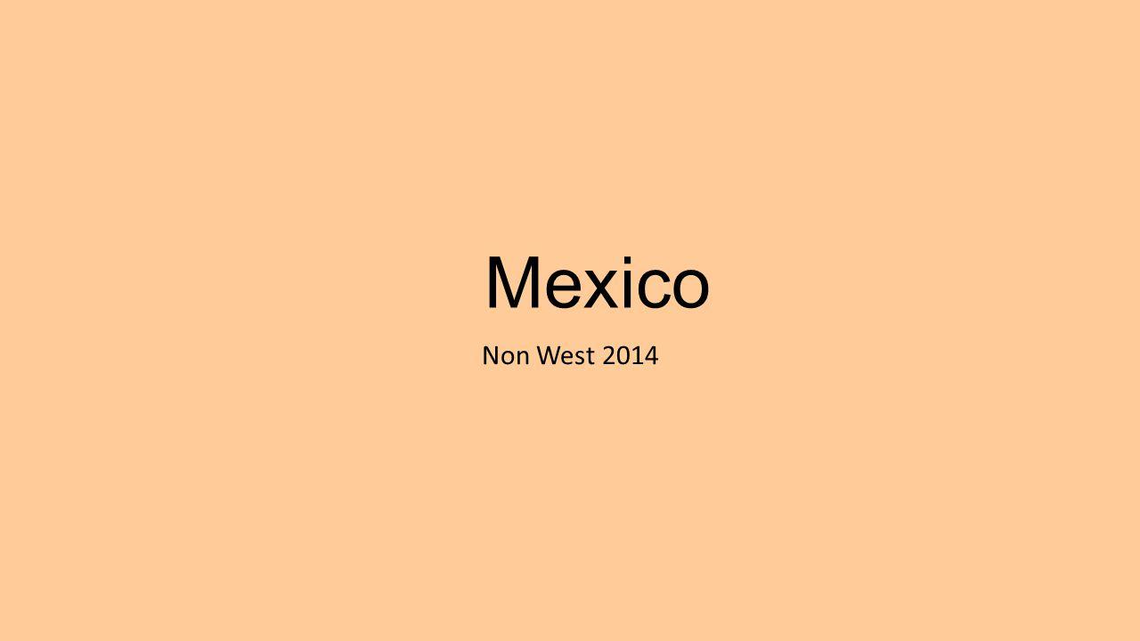 Mexico Non West 2014