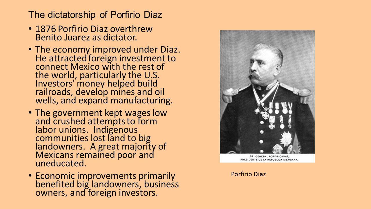 The dictatorship of Porfirio Diaz