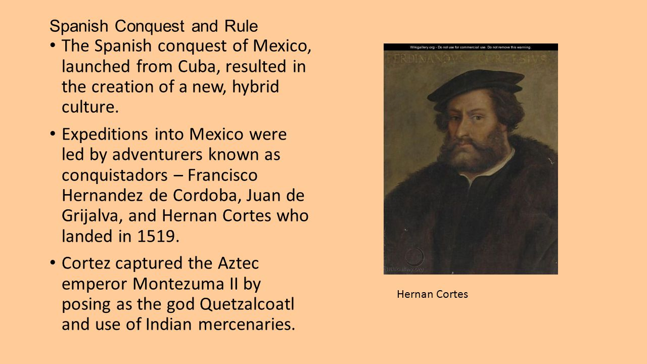 Spanish Conquest and Rule