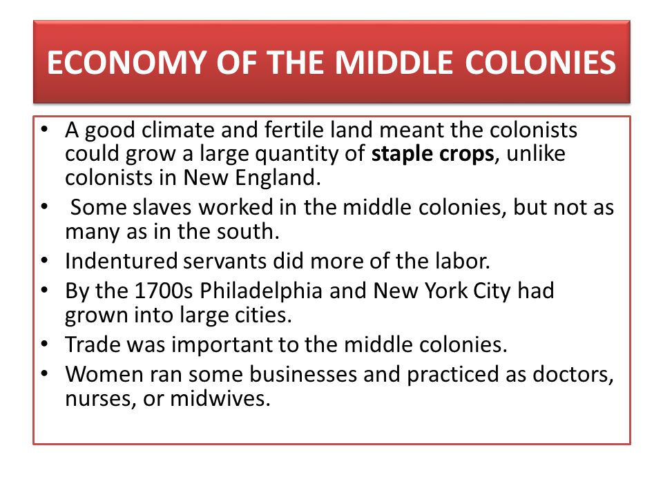 ECONOMY OF THE MIDDLE COLONIES