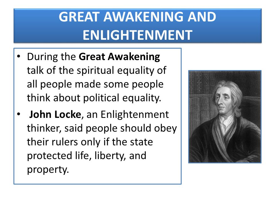 GREAT AWAKENING AND ENLIGHTENMENT