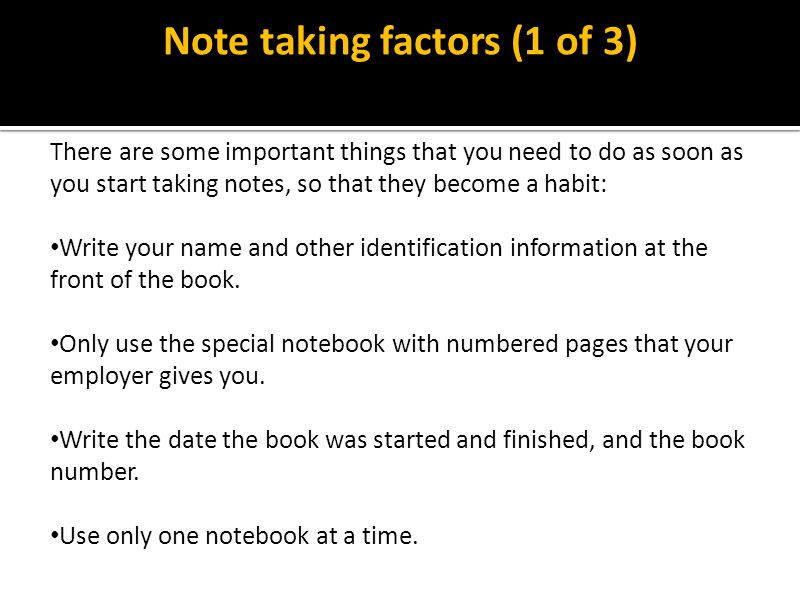 Note taking factors (1 of 3)