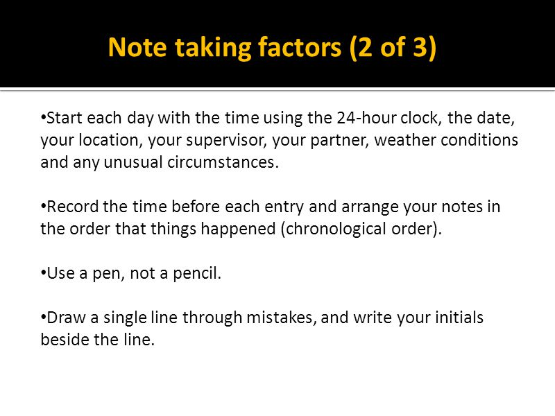Note taking factors (2 of 3)