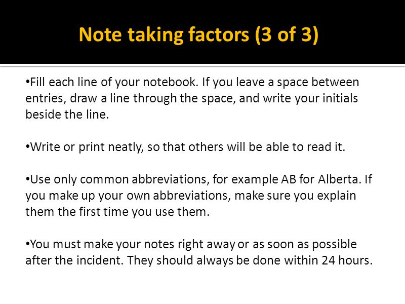 Note taking factors (3 of 3)