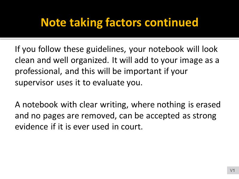 Note taking factors continued