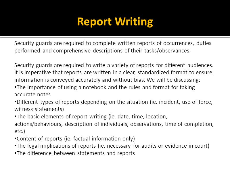 write incident report The basic rules of report writing set the foundation for an effective report always write in your shift or an incident report effectively write reports.