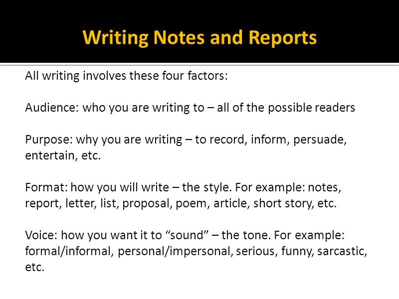 Writing Notes and Reports