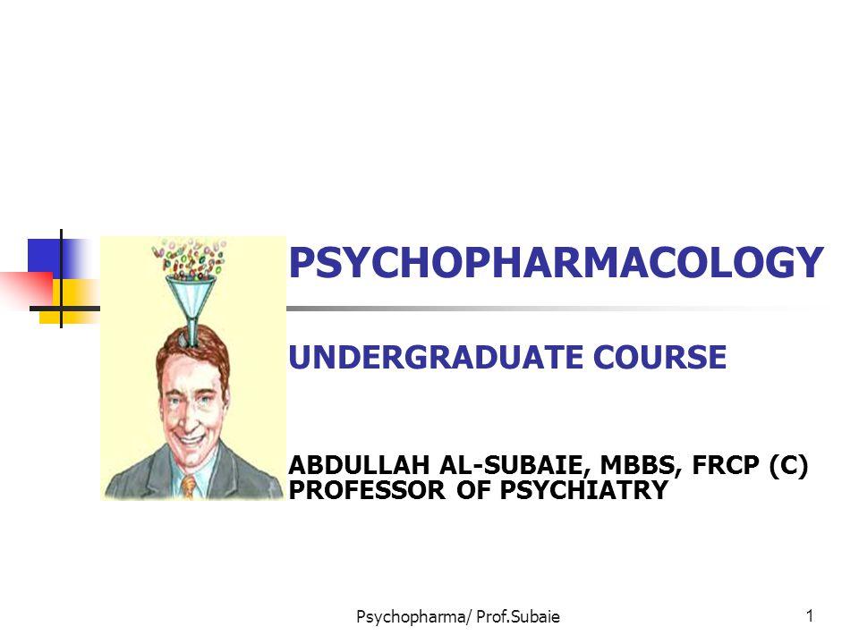PSYCHOPHARMACOLOGY UNDERGRADUATE COURSE