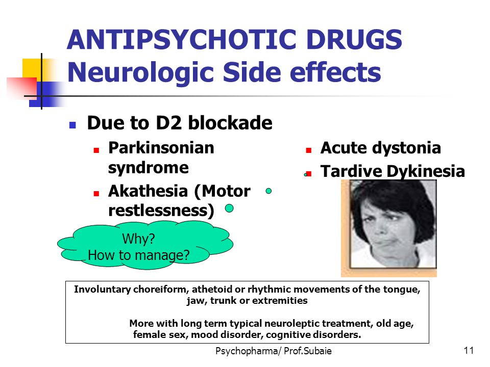 ANTIPSYCHOTIC DRUGS Neurologic Side effects