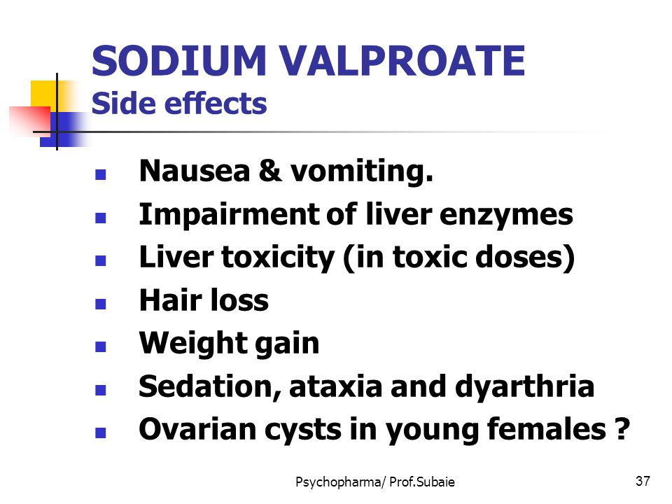 SODIUM VALPROATE Side effects
