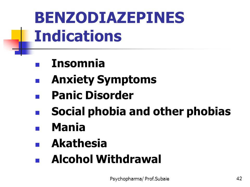 BENZODIAZEPINES Indications